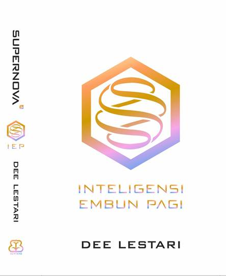Supernova Episode : Inteligensi Embun Pagi